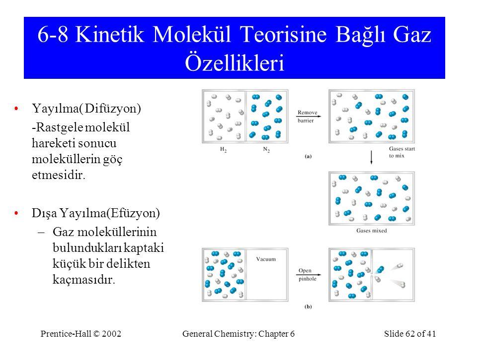 6-8 Kinetik Molekül Teorisine Bağlı Gaz Özellikleri