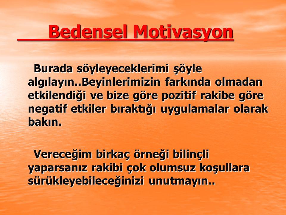 Bedensel Motivasyon