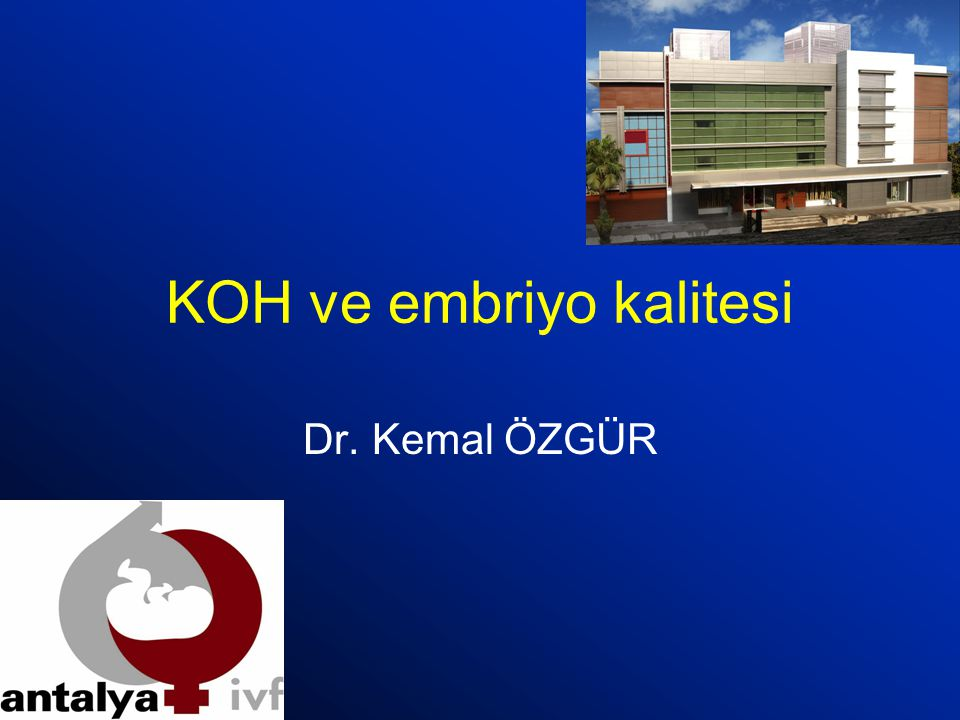KOH ve embriyo kalitesi