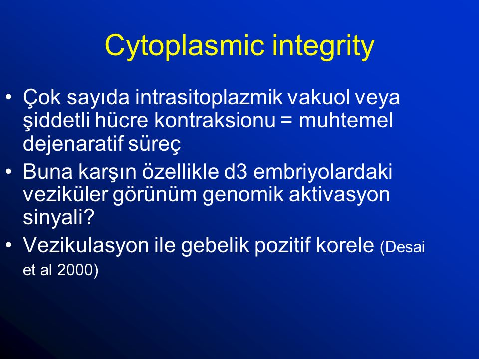 Cytoplasmic integrity