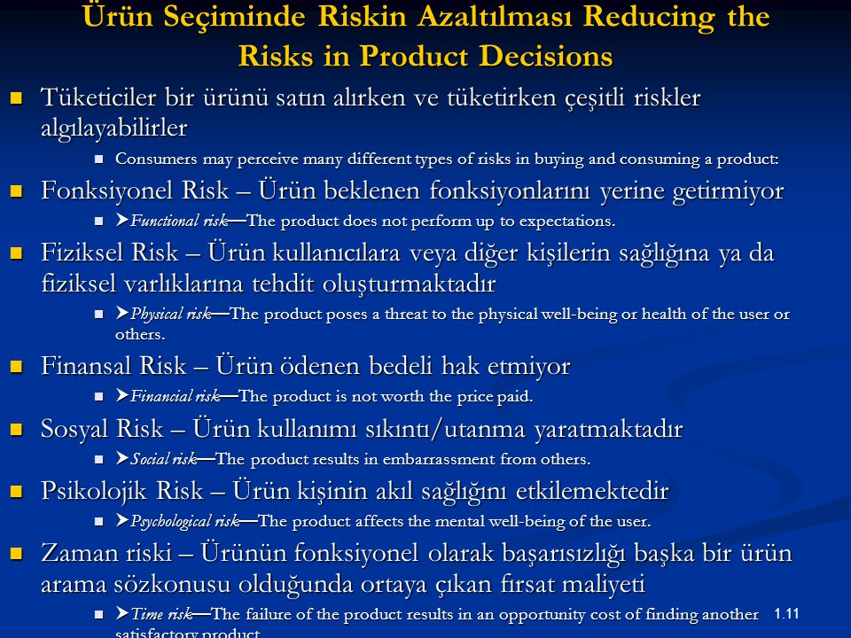 Ürün Seçiminde Riskin Azaltılması Reducing the Risks in Product Decisions