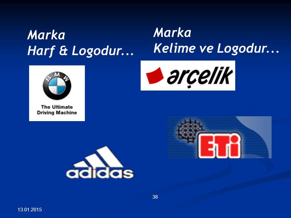 Marka Kelime ve Logodur... Marka Harf & Logodur...