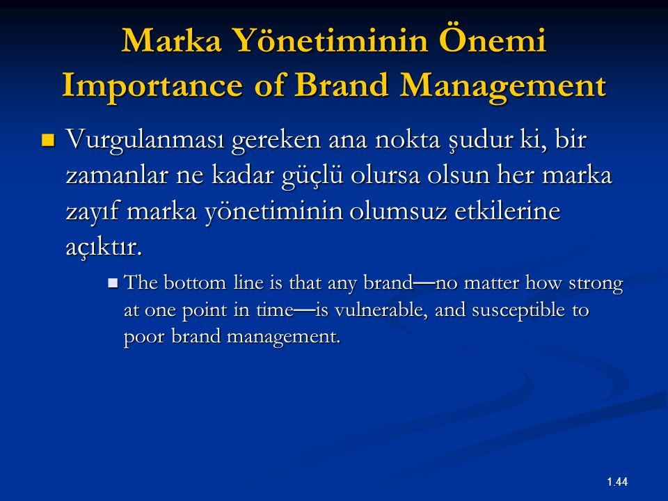 Marka Yönetiminin Önemi Importance of Brand Management