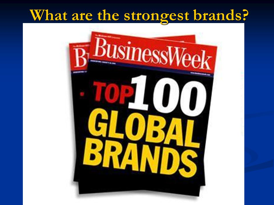 What are the strongest brands