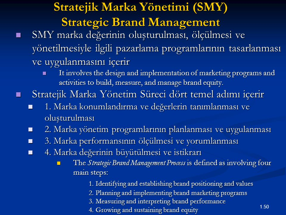 Stratejik Marka Yönetimi (SMY) Strategic Brand Management