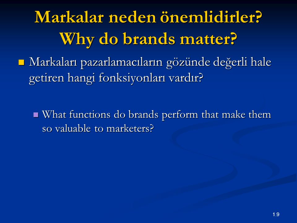 Markalar neden önemlidirler Why do brands matter