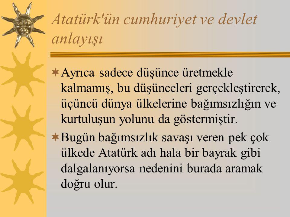 Atatürk ün cumhuriyet ve devlet anlayışı