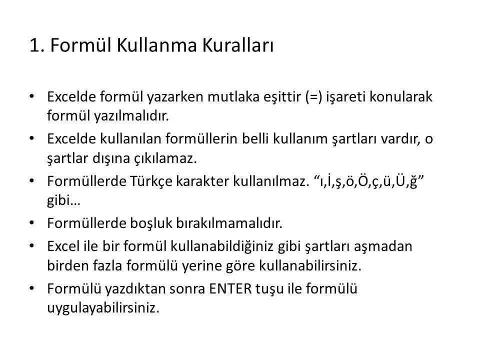 1. Formül Kullanma Kuralları