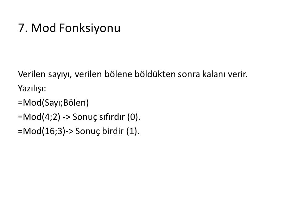 7. Mod Fonksiyonu