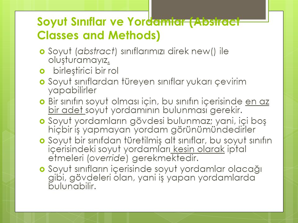 Soyut Sınıflar ve Yordamlar (Abstract Classes and Methods)