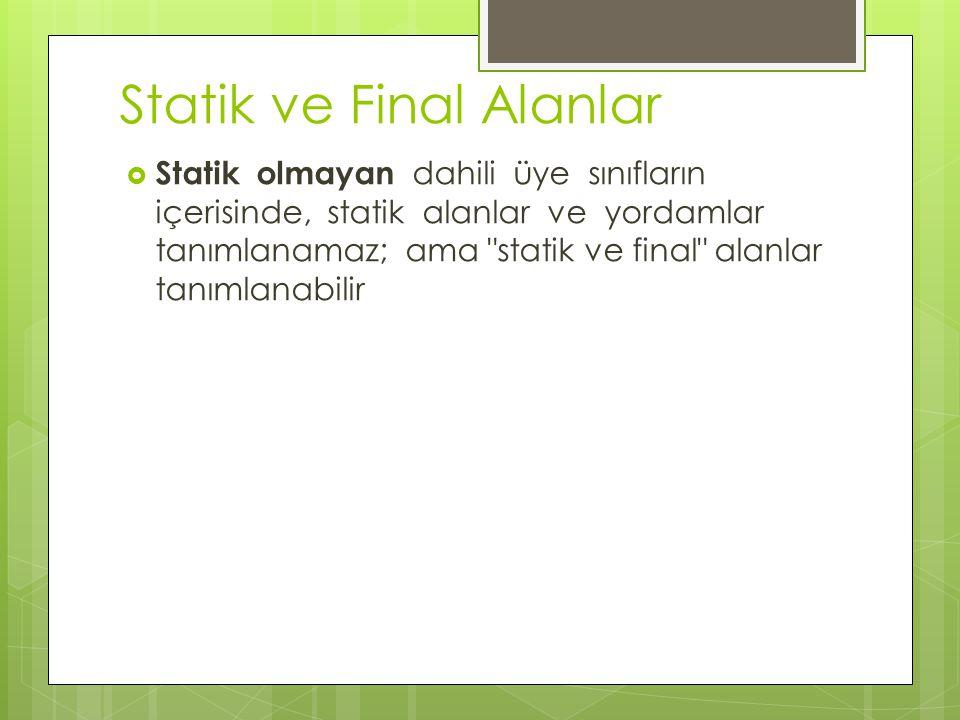 Statik ve Final Alanlar