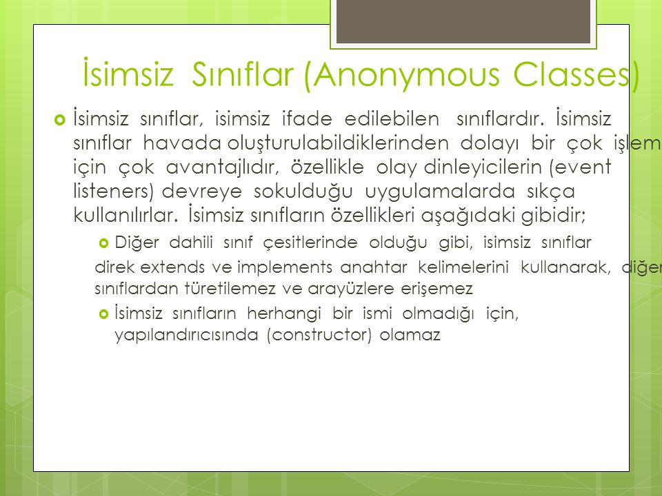 İsimsiz Sınıflar (Anonymous Classes)