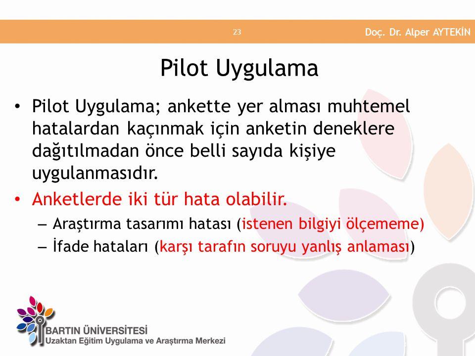 Doç. Dr. Alper AYTEKİN Pilot Uygulama.