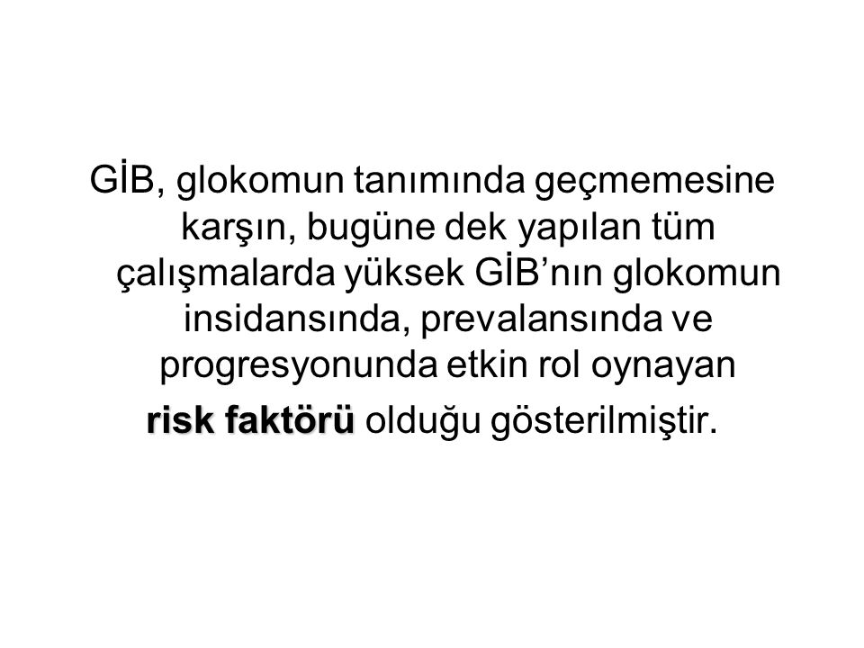 risk faktörü olduğu gösterilmiştir.
