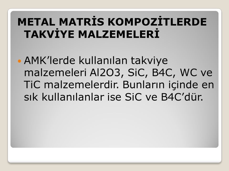Metal Matrİs Kompozİtlerde Takvİye Malzemelerİ