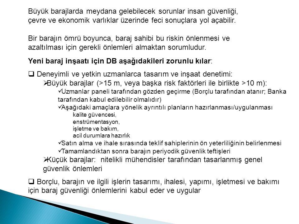 Yeni baraj inşaatı için DB aşağıdakileri zorunlu kılar: