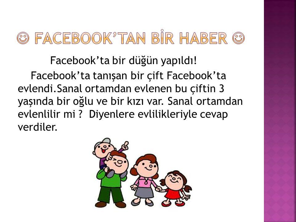  Facebook'tan BİR HABER 