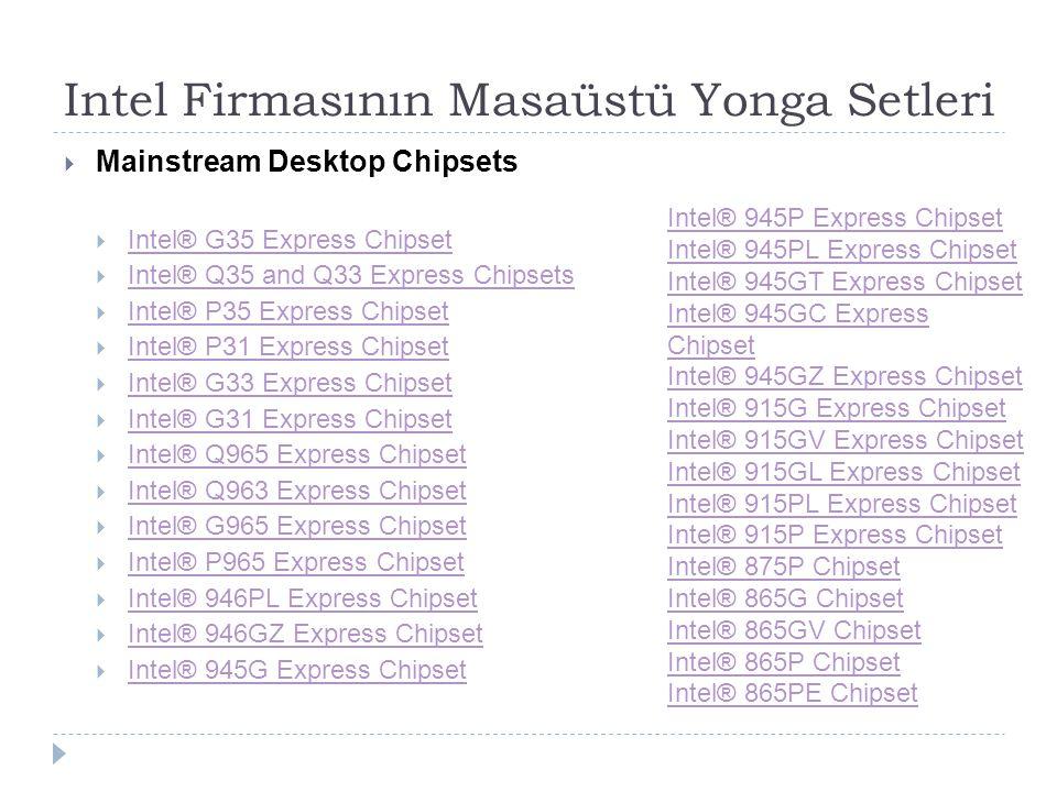 Intel Firmasının Masaüstü Yonga Setleri