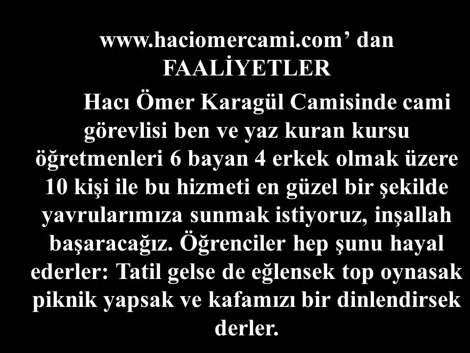 www.haciomercami.com' dan FAALİYETLER