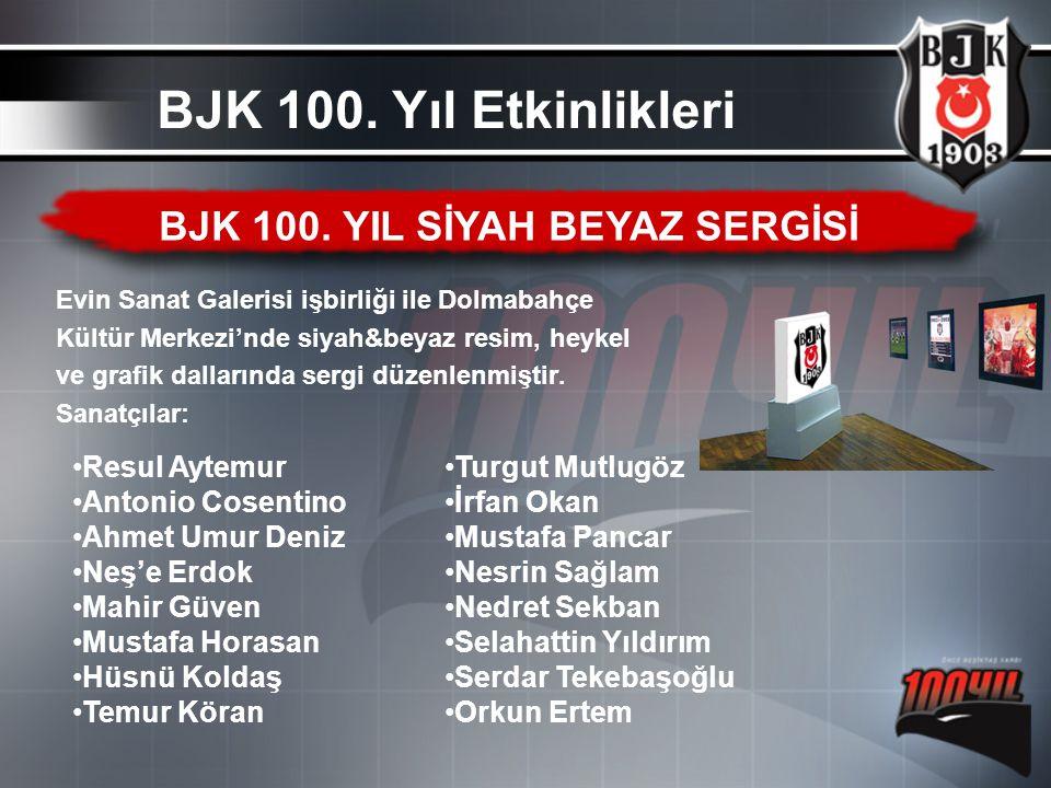 BJK 100. YIL SİYAH BEYAZ SERGİSİ