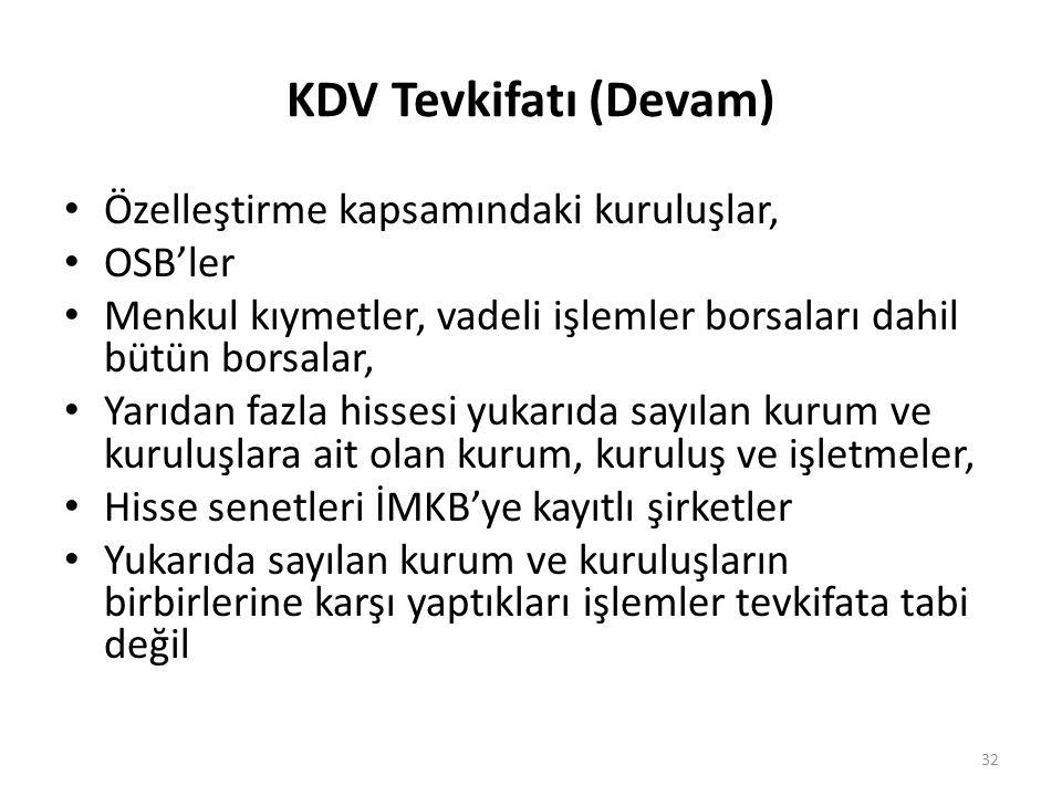 KDV Tevkifatı (Devam) Özelleştirme kapsamındaki kuruluşlar, OSB'ler