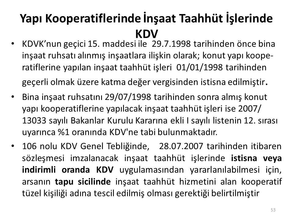 Yapı Kooperatiflerinde İnşaat Taahhüt İşlerinde KDV