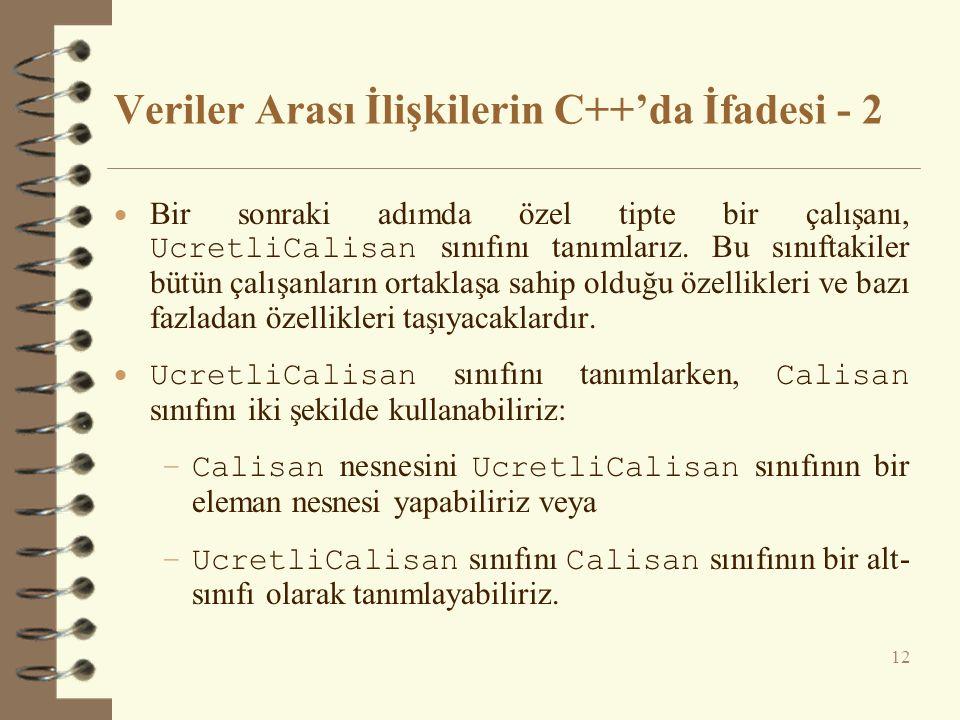 Veriler Arası İlişkilerin C++'da İfadesi - 2