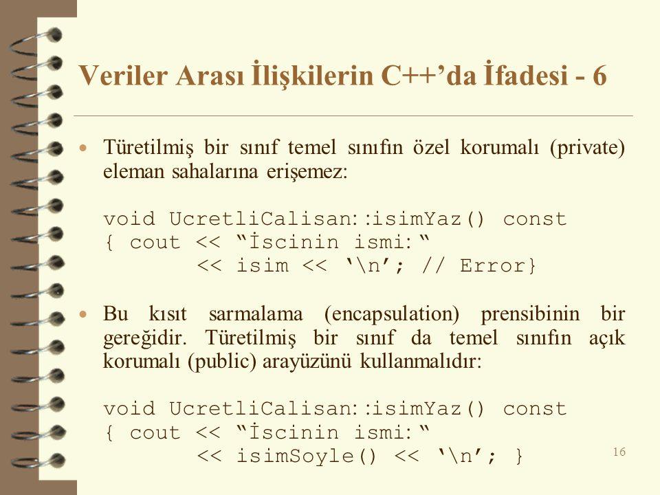 Veriler Arası İlişkilerin C++'da İfadesi - 6