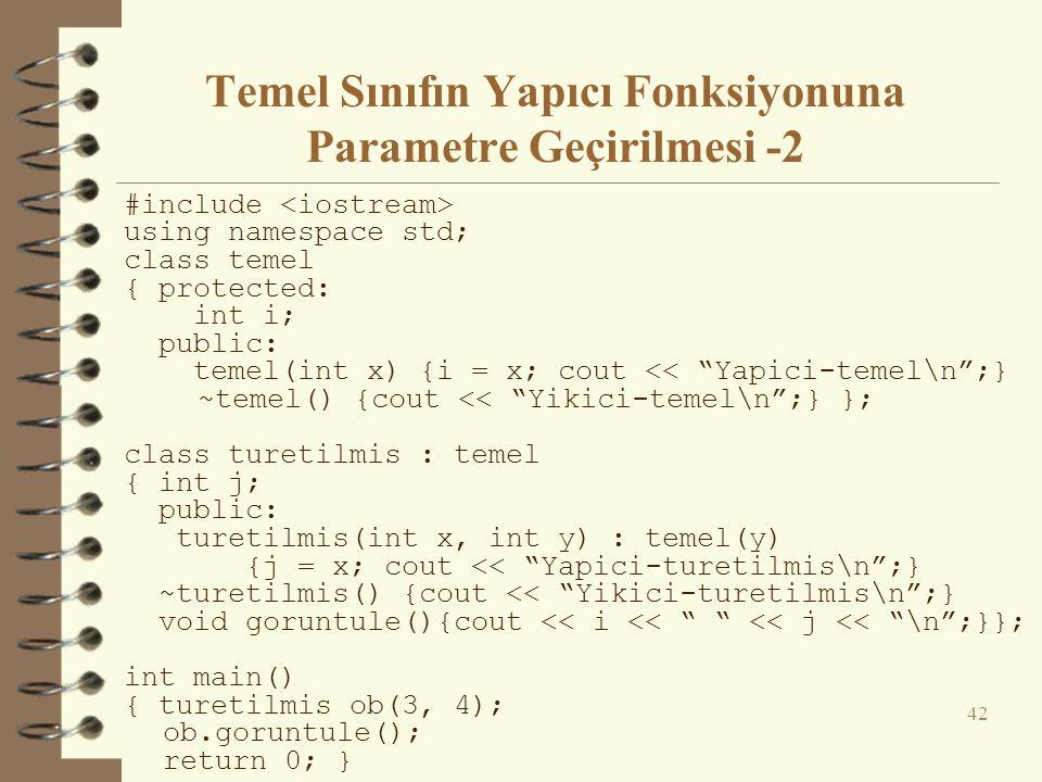 Temel Sınıfın Yapıcı Fonksiyonuna Parametre Geçirilmesi -2