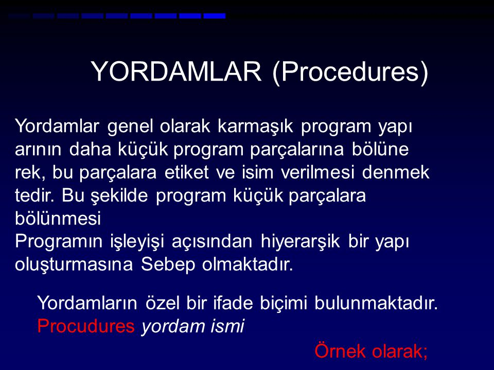 YORDAMLAR (Procedures)