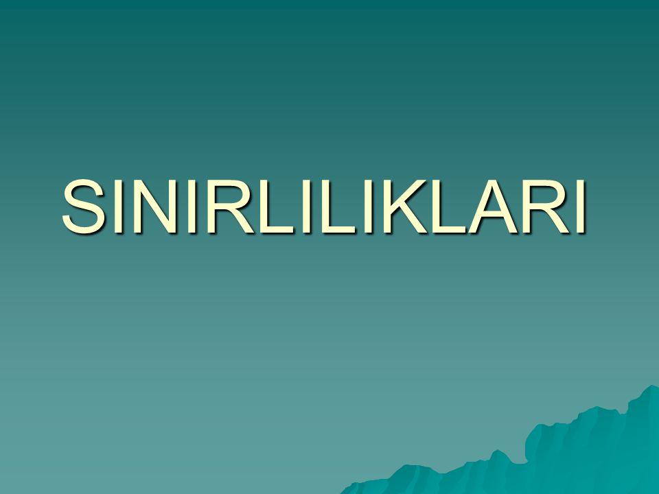 SINIRLILIKLARI