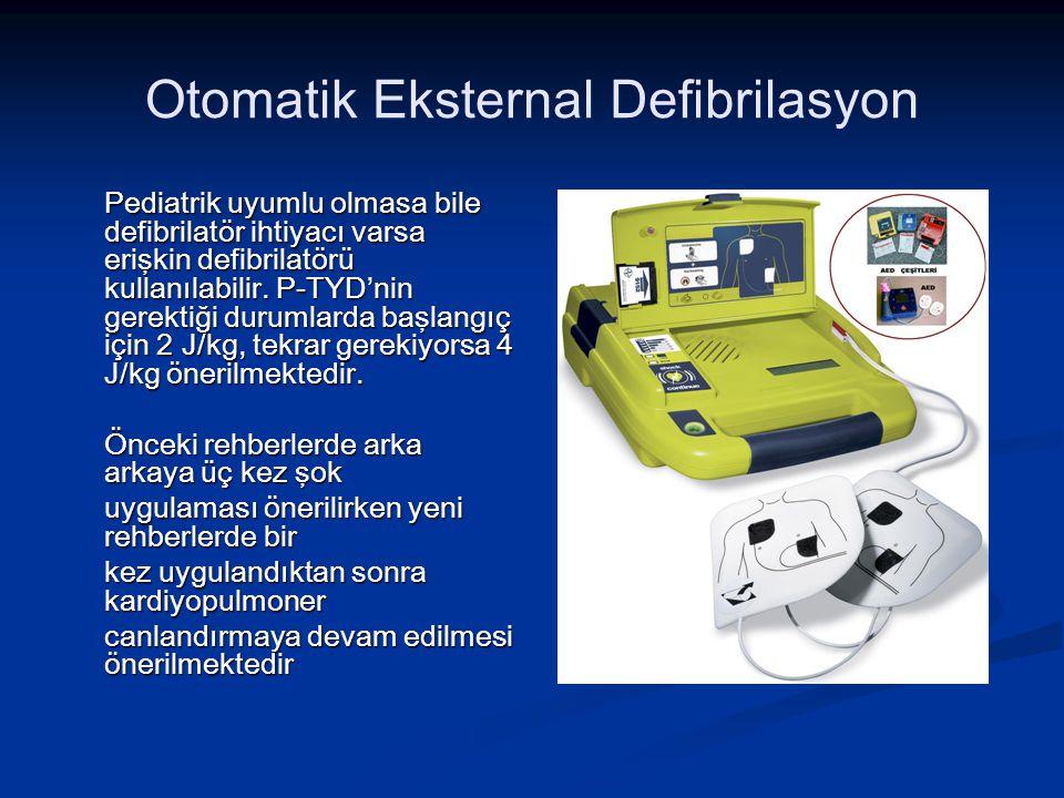 Otomatik Eksternal Defibrilasyon