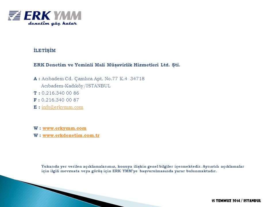 ERK Denetim ve Yeminli Mali Müşavirlik Hizmetleri Ltd. Şti.