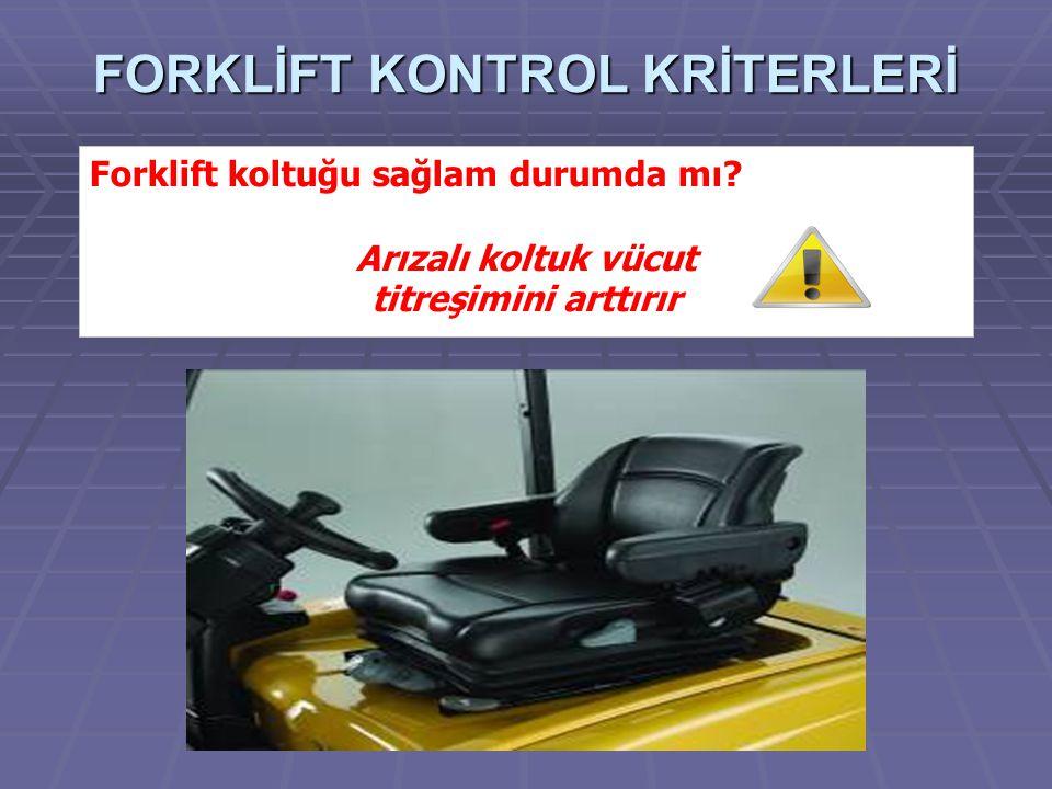 FORKLİFT KONTROL KRİTERLERİ