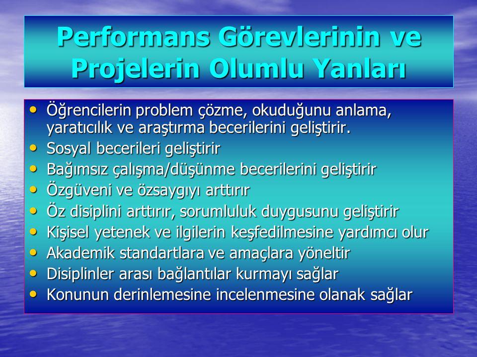 Performans Görevlerinin ve Projelerin Olumlu Yanları