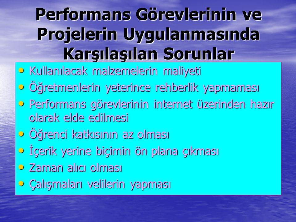 Performans Görevlerinin ve Projelerin Uygulanmasında Karşılaşılan Sorunlar