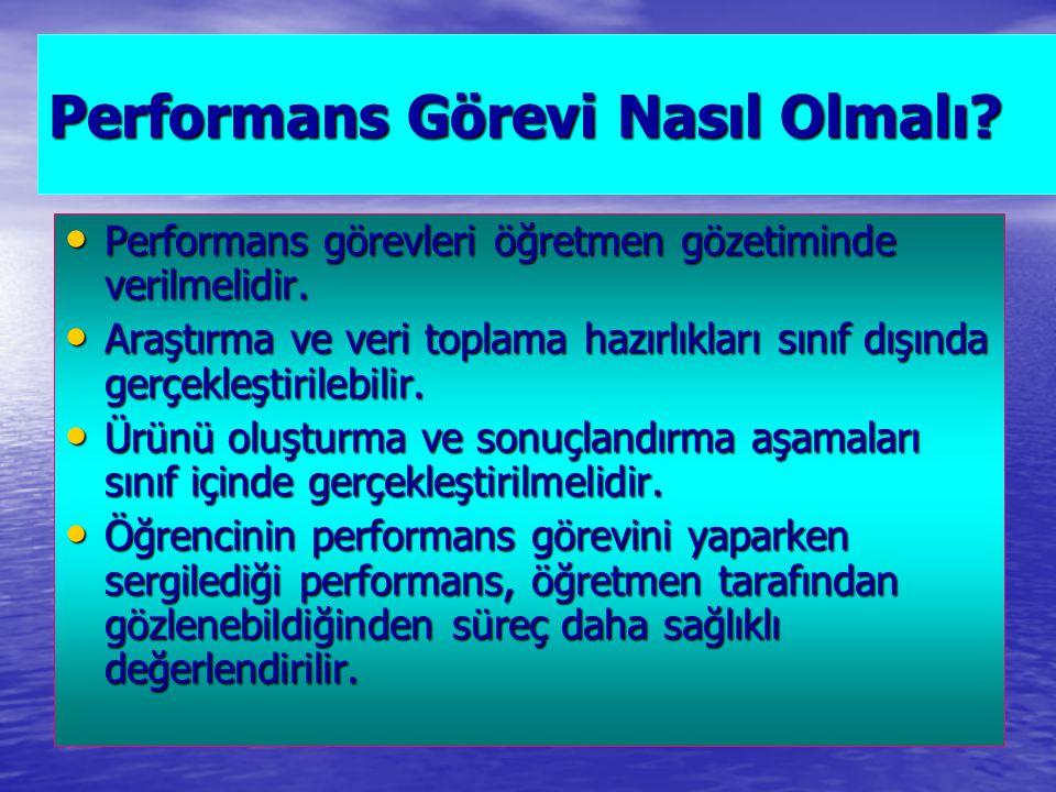 Performans Görevi Nasıl Olmalı