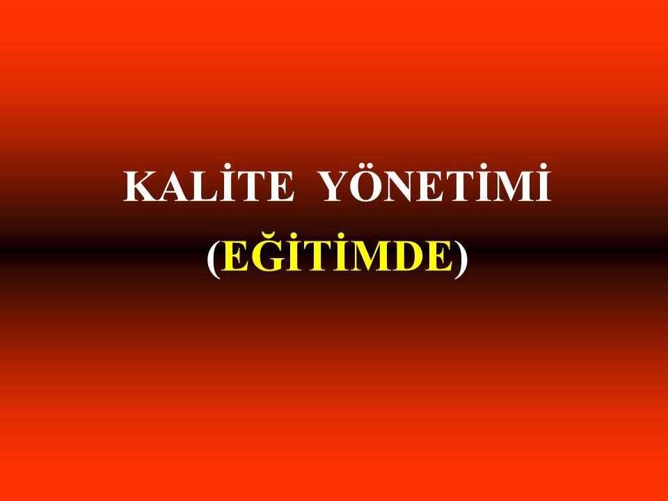 KALİTE YÖNETİMİ (EĞİTİMDE)