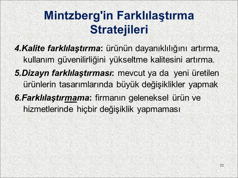 Mintzberg in Farklılaştırma Stratejileri