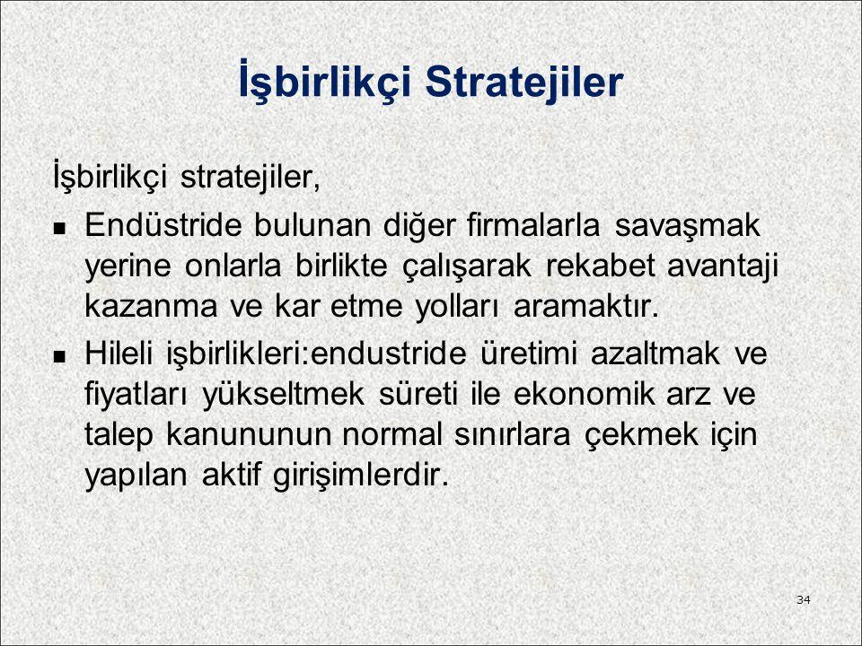 İşbirlikçi Stratejiler