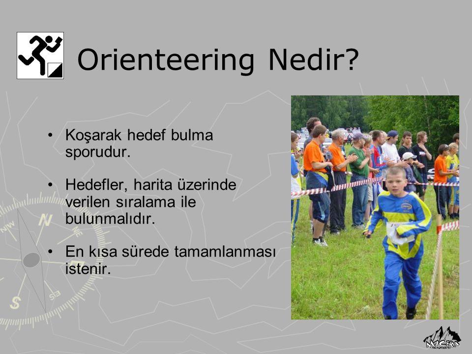 Orienteering Nedir Koşarak hedef bulma sporudur.