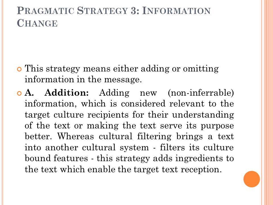 Pragmatic Strategy 3: Information Change