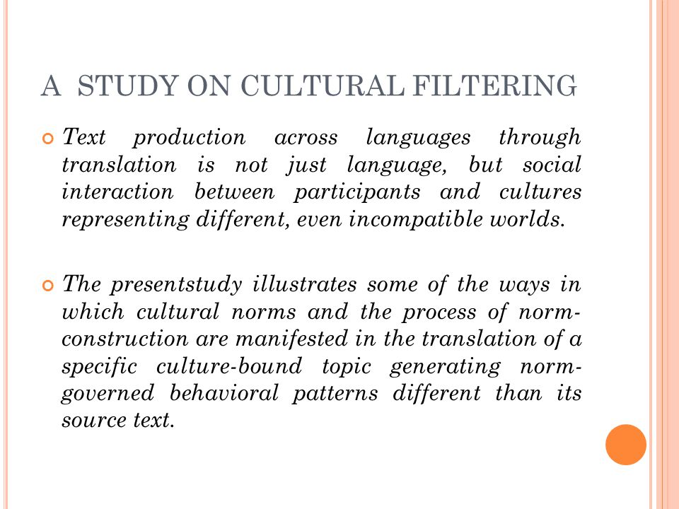 A STUDY ON CULTURAL FILTERING