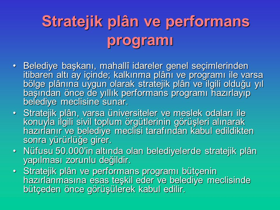 Stratejik plân ve performans programı