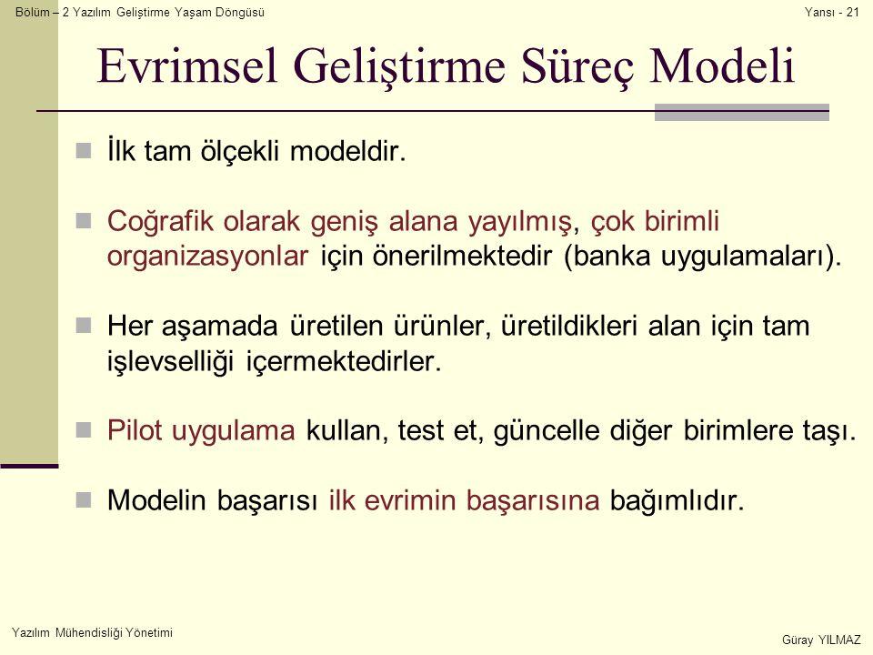 Evrimsel Geliştirme Süreç Modeli