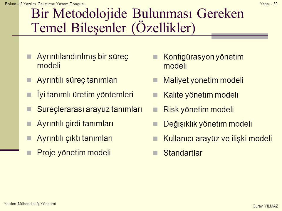 Bir Metodolojide Bulunması Gereken Temel Bileşenler (Özellikler)