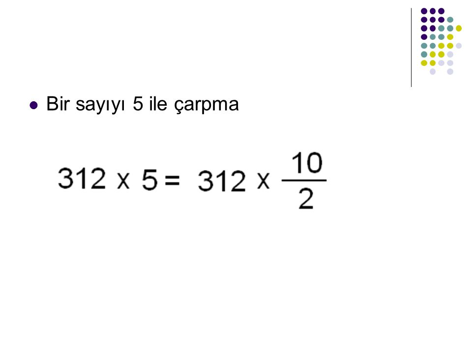 Bir sayıyı 5 ile çarpma