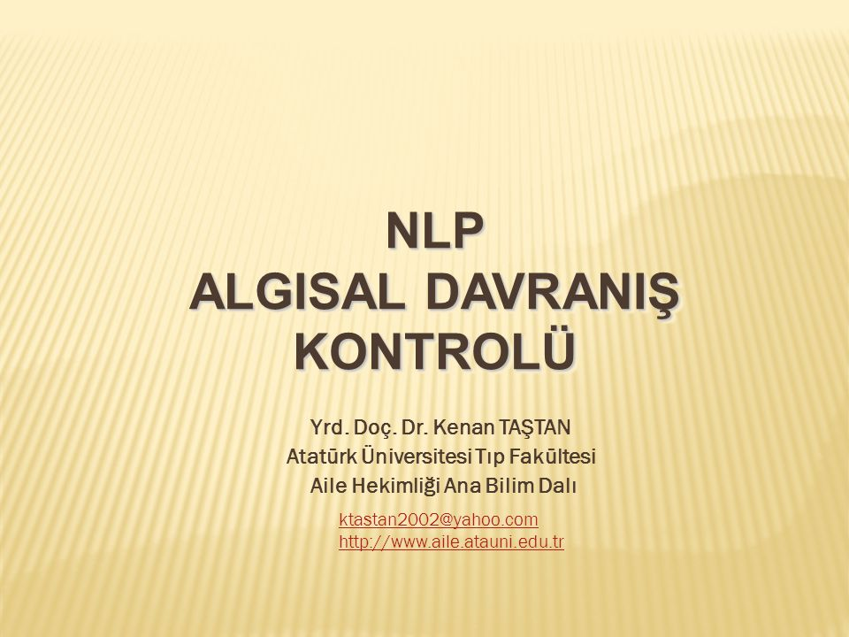 NLP ALGISAL DAVRANIŞ KONTROLÜ