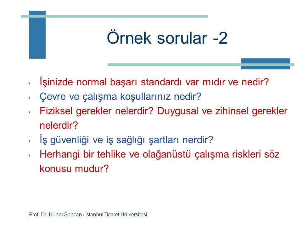 Örnek sorular -2 İşinizde normal başarı standardı var mıdır ve nedir
