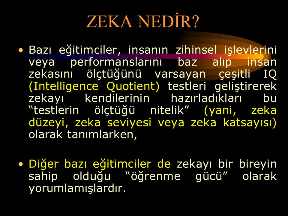 ZEKA NEDİR